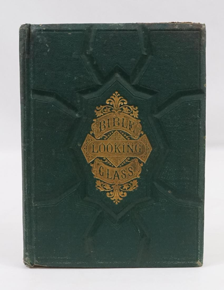 The Bible Looking Glass by Barber and Others 1874