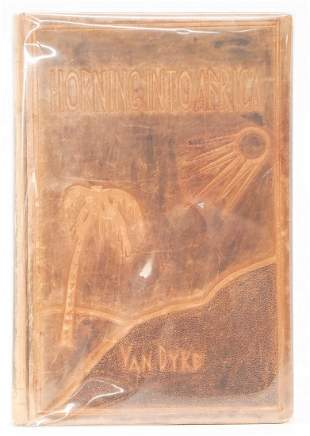 Horning Into Africa by Van Dyke 1931 INSCRIBED