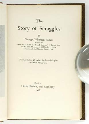 The Story of Scraggles by James 1906 Signed
