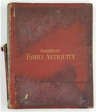 American Family Antiquity by Welles 1880