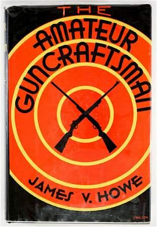 Amateur Guncraftsman by Howe 1953