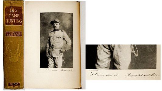 Big Game Hunting by T. Roosevelt SIGNED LTD