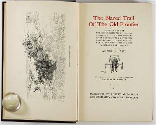 Blazed Trail of the Old Frontier by Laut 1926 1ST