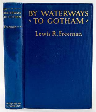 By Waterways to Gotham by Freeman 1926 SIGNED