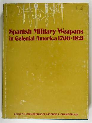 Spanish Military Weapons Colonial America 1972