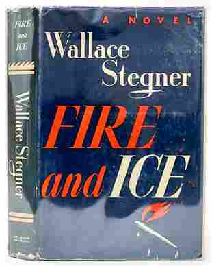 Fire and Ice by Wallace Stegner 1941 1st