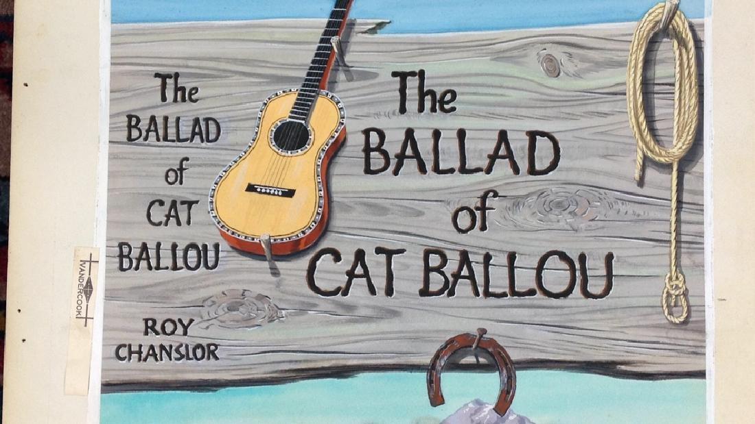 """The Ballard of Cat Ballou,"" Author Roy Chanslor - 8"