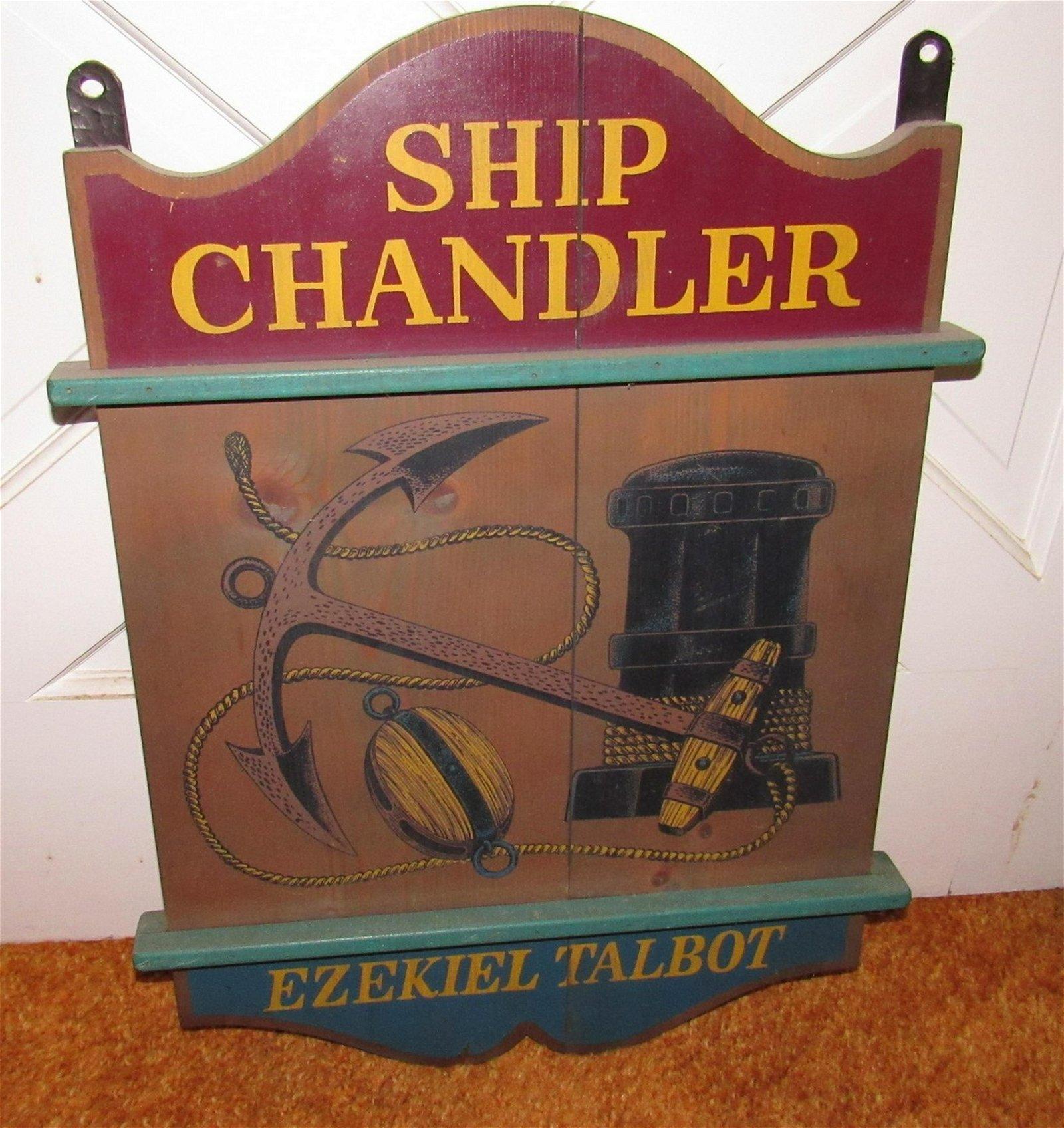 Ship Chandler Ezekiel Talbot Sign