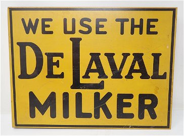 Double Sided DeLaval Milker Flange Sign