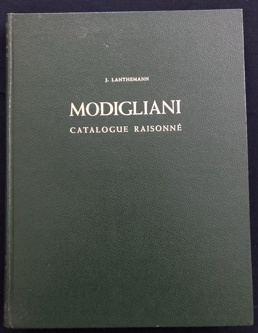Modigliani Catalogue Raisonne. Sa Vie, Son Oeuvre