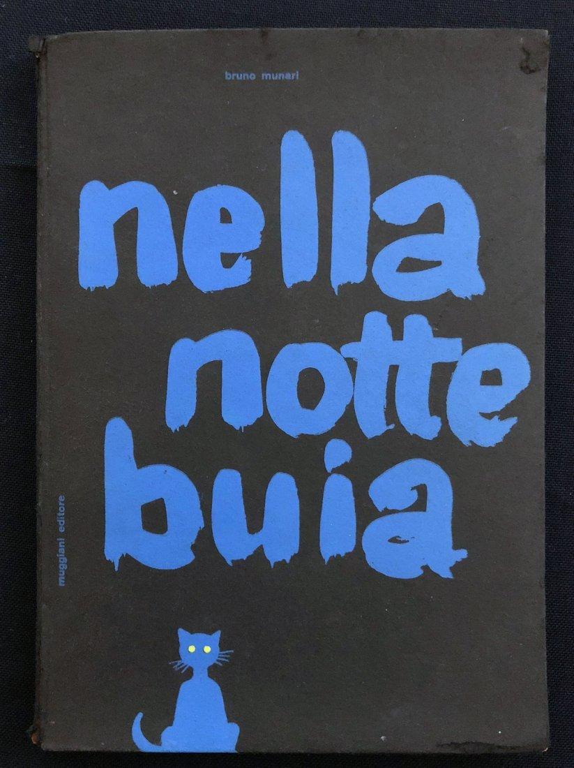 Nella Notte Buia Bruno Munari, 1956.