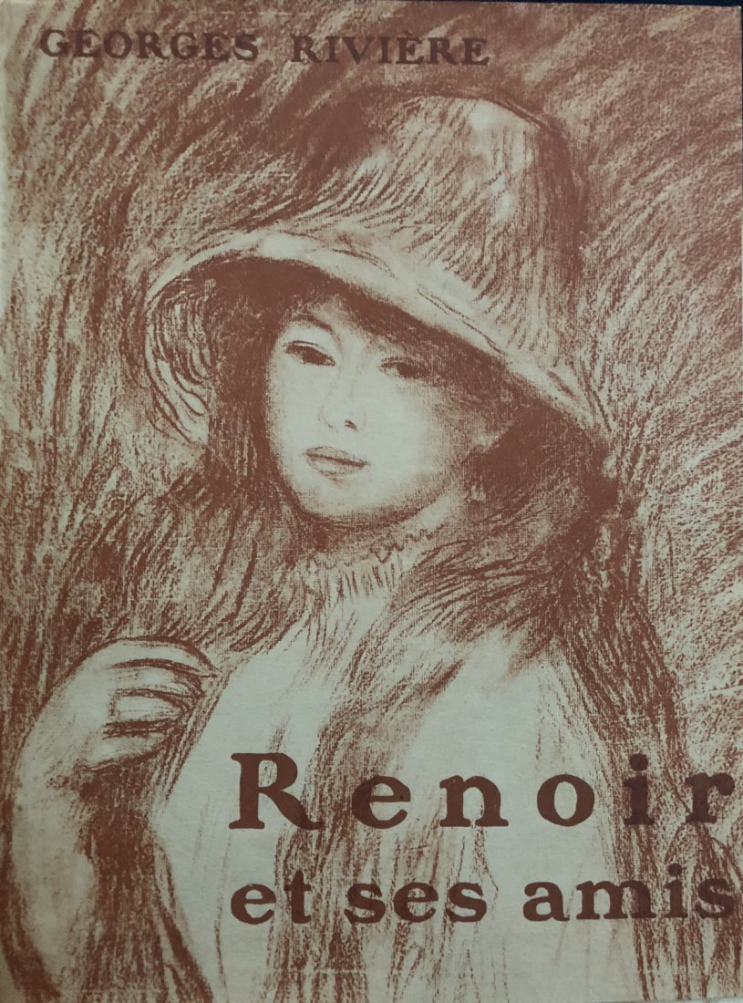 Renoir et ses amis. with 1 original etching by Renoir.
