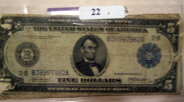 22: 2  LARGE NOTES       1-1914    $5.00 BILL   *    1-