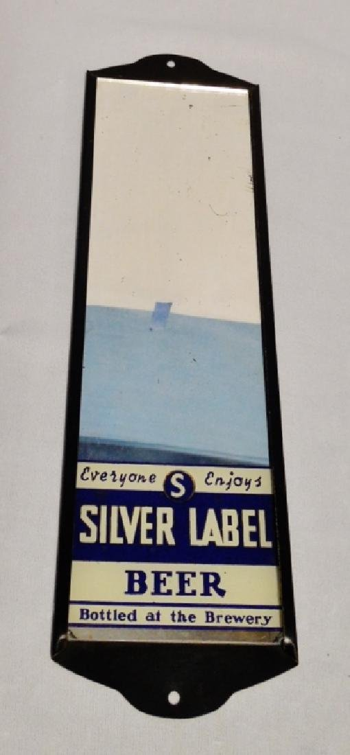 "Mirrored Sign ""Silver Label Beer"""