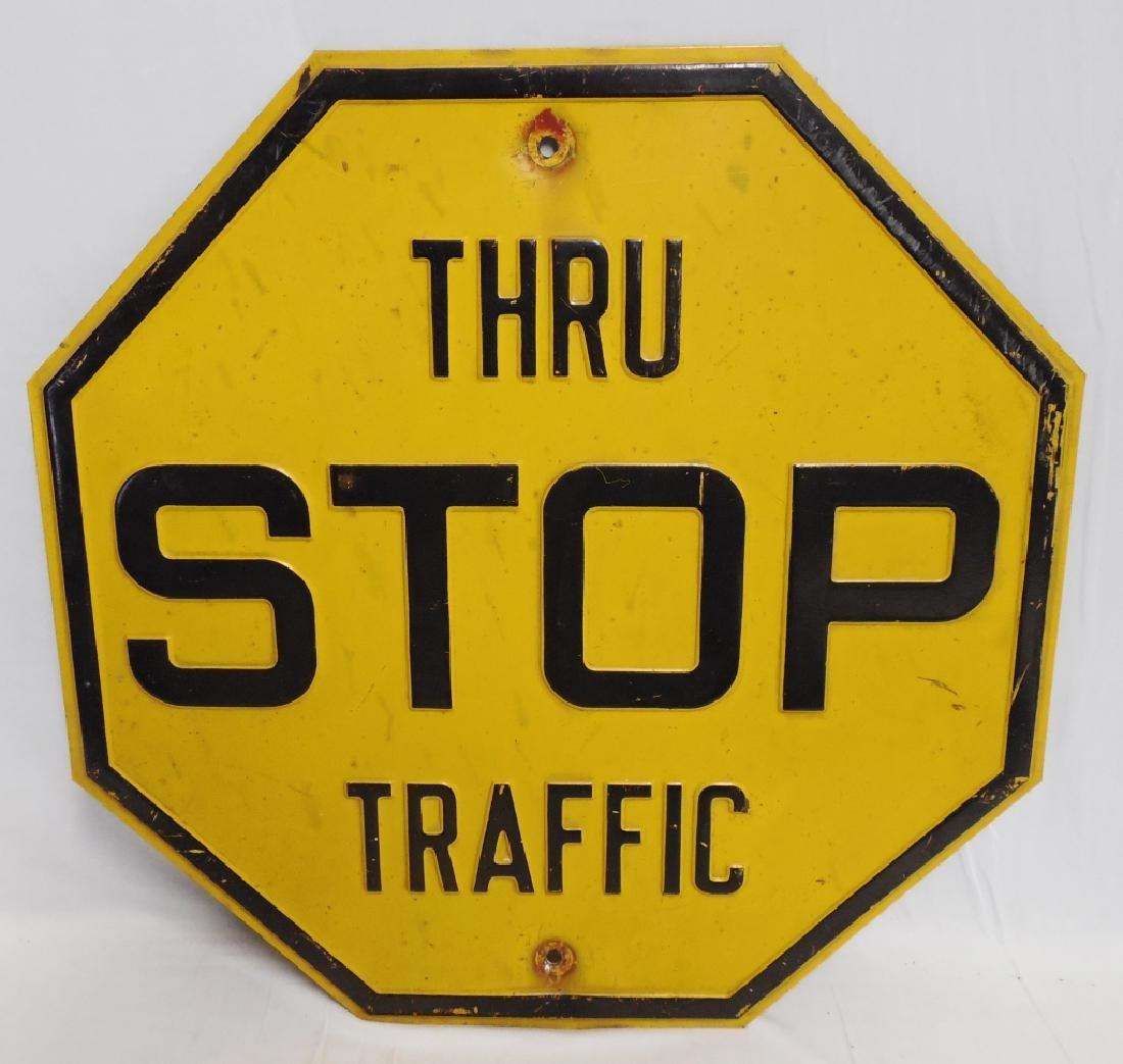 """STOP Thru Traffic"" Octagonal Sign"
