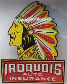 Iroquois Auto Insurance Sign Porcelain,not sure
