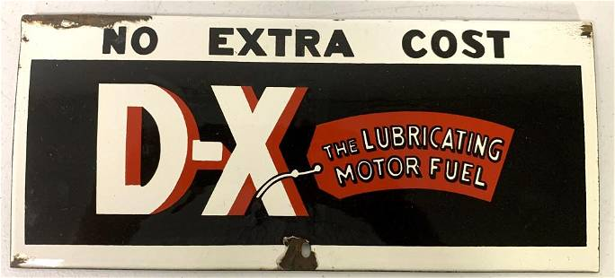 Porcelain D-X Lubricating Motor Fuel Sign