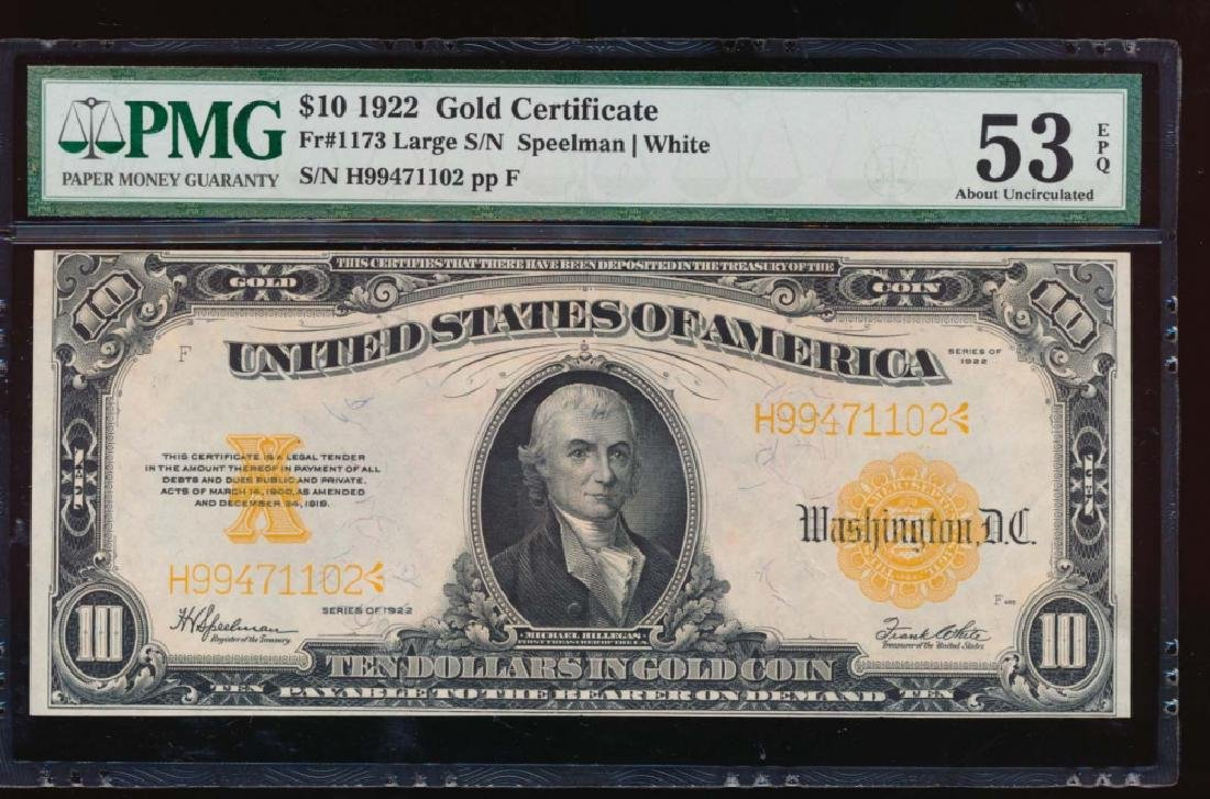 1922 $10 Gold Certificate PMG 53EPQ