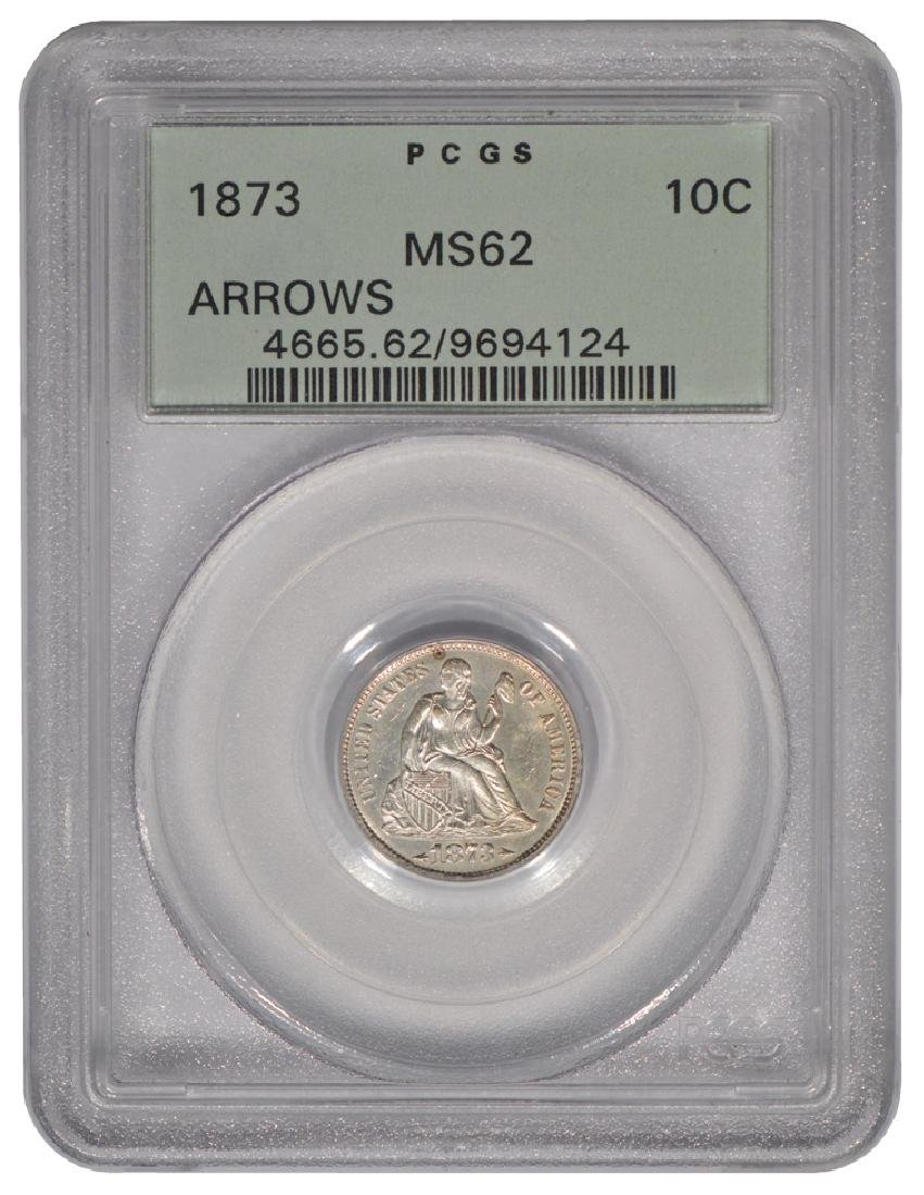 1873 Arrows Seated Liberty Dime PCGS MS62