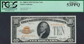 1928 $10 Gold Certificate Star Note PCGS 53PPQ