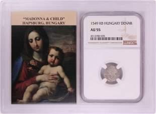 1549 KB Hungary Denar 'Madonna and Child' Coin NGC AU55