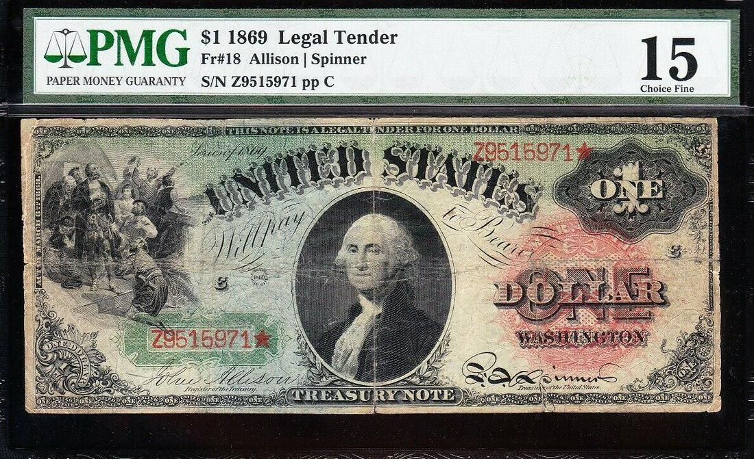 1869 $1 Rainbow Legal Tender Note PMG 15