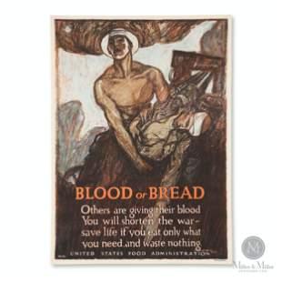 "American WWI ""Blood or Bread"" Propaganda Poster"