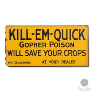 Kill-Em-Quick Gopher Poison Tin Litho Sign