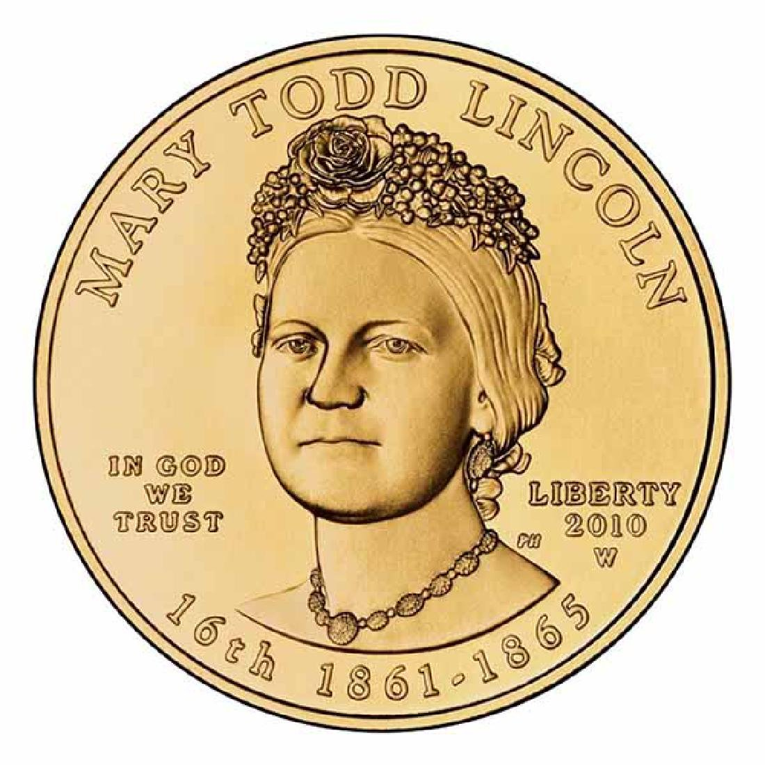 First Spouse 2010 Mary Todd Lincoln Uncirculated