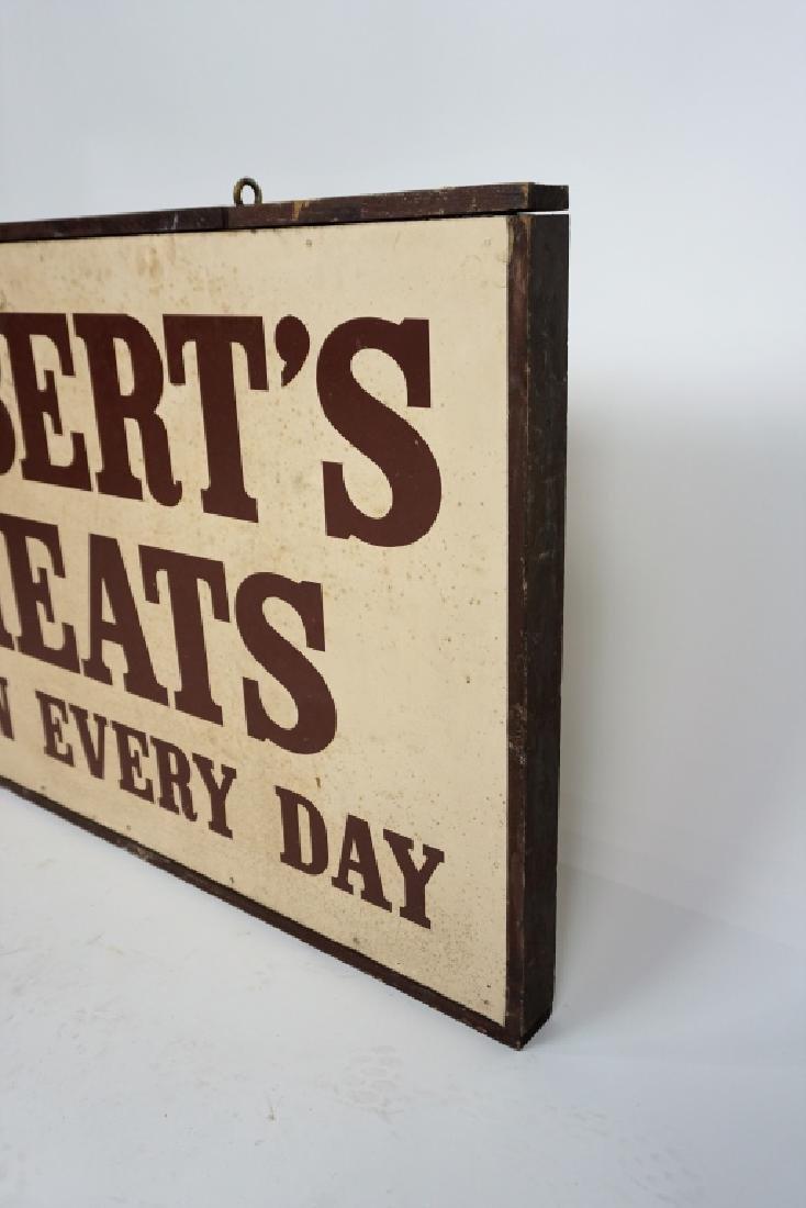 """VINTAGE WOOD FRAMED 2-SIDED """"ROBERT'S MEATS"""" SIGN - 2"""