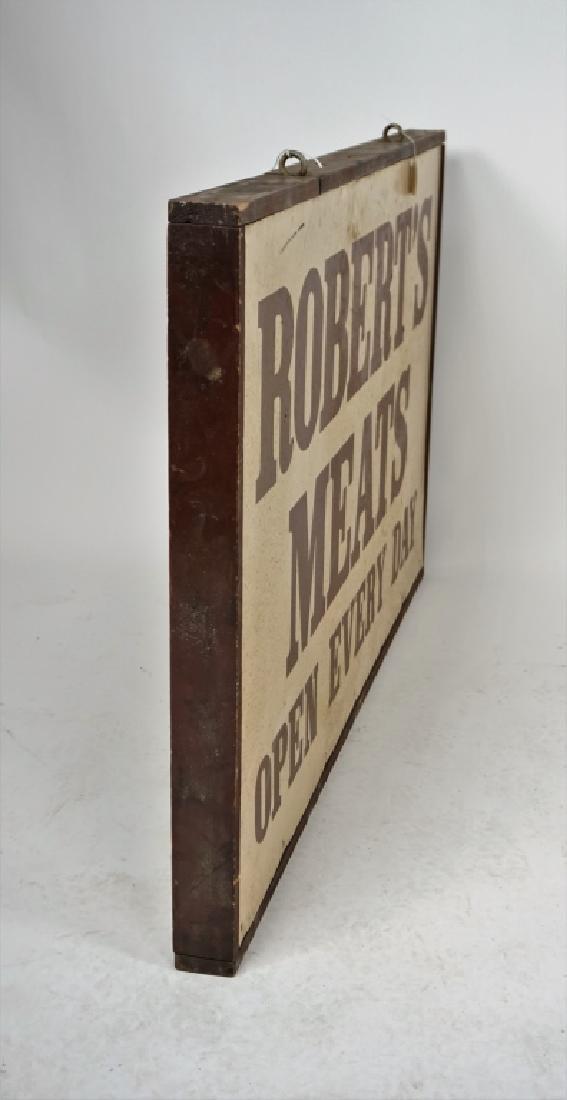 """VINTAGE WOOD FRAMED 2-SIDED """"ROBERT'S MEATS"""" SIGN - 4"""