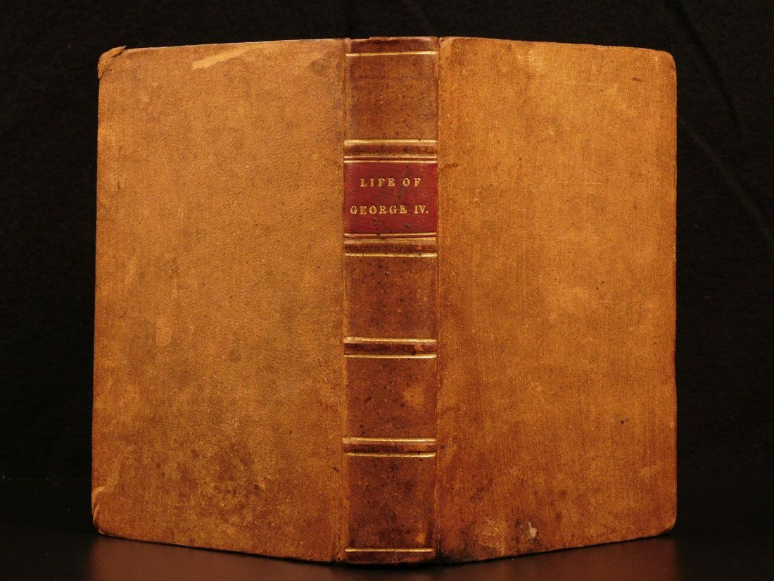 1836 Life & Times King George IV England French Rev.