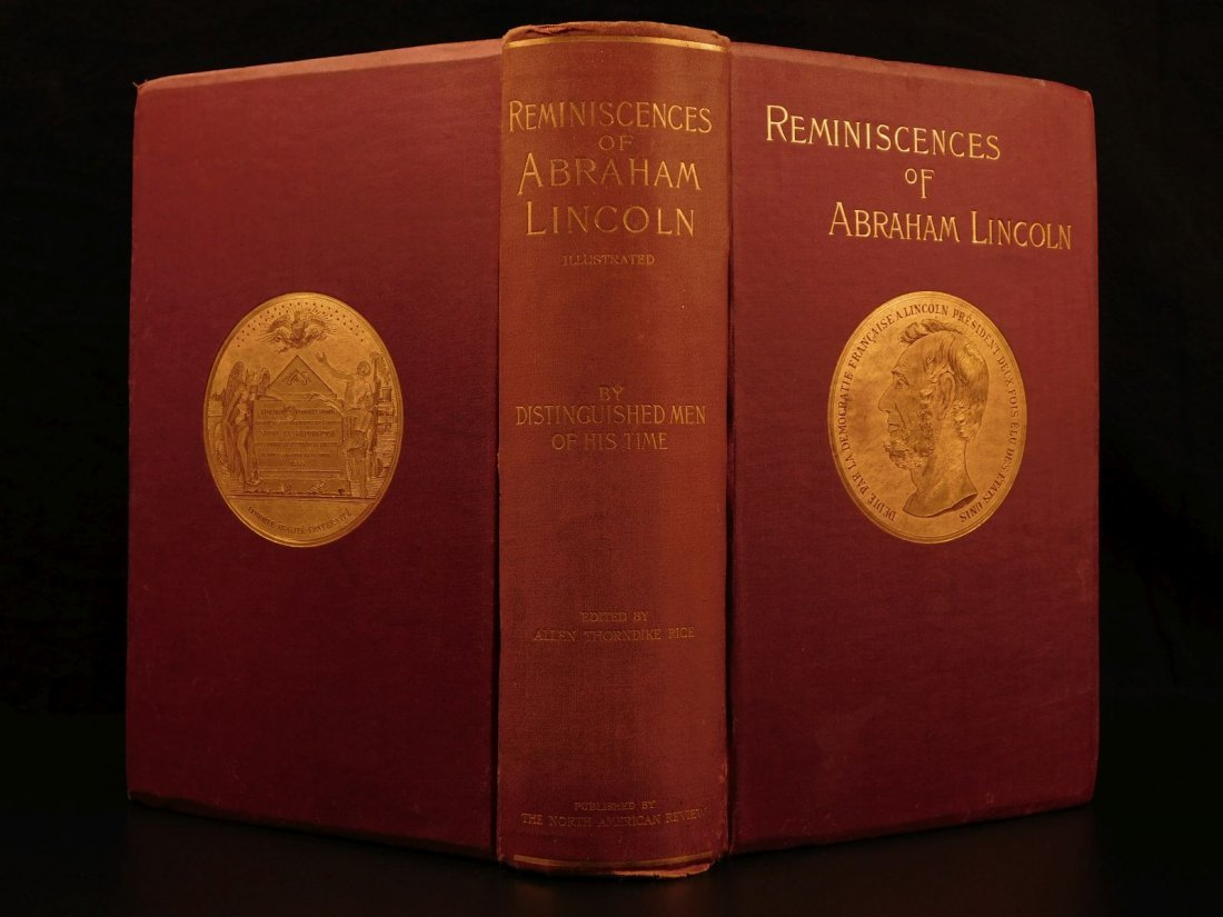 1888 Reminiscences of Abraham Lincoln Slavery Civil War