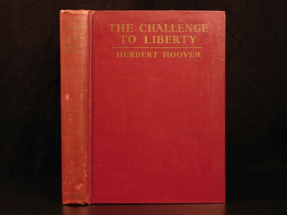 1934 1st ed Challenge to Liberty Herbert Hoover on Fran