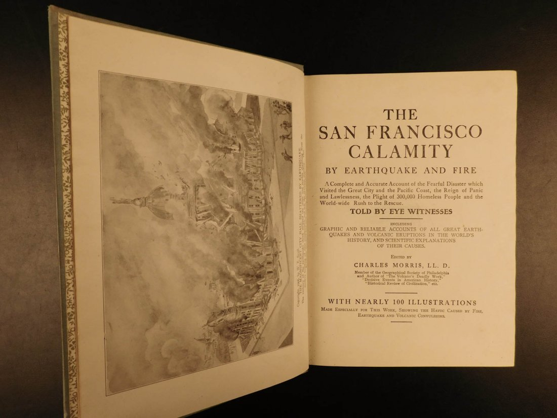 1906 1st ed San Francisco Earthquake Calamity Morris - 3