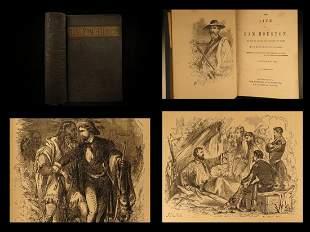 1867 Life of Sam Houston TEXAS Remember the Alamo INDIA
