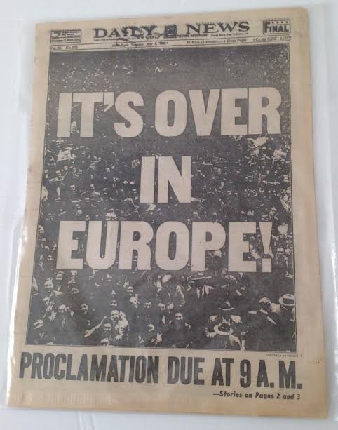 DAILY NEWS – WORLD WAR- ITS OVER IN EUROPE MAY 1945