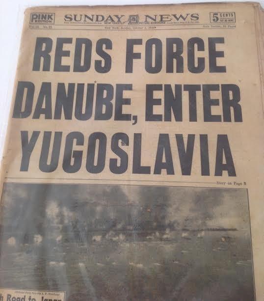 SUNDAY NEWS- SECOND WORLD WAR DANUBE,YUGOSLAVIA 1944 - 4