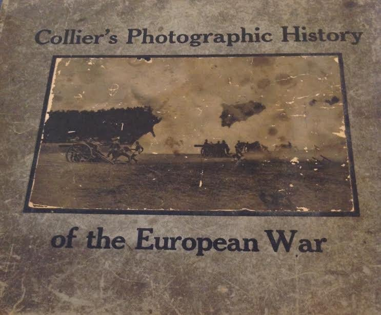 COLLIER'S PHOTOGRAPHIC HISTORY EUROPEAN WAR WW1- 1915