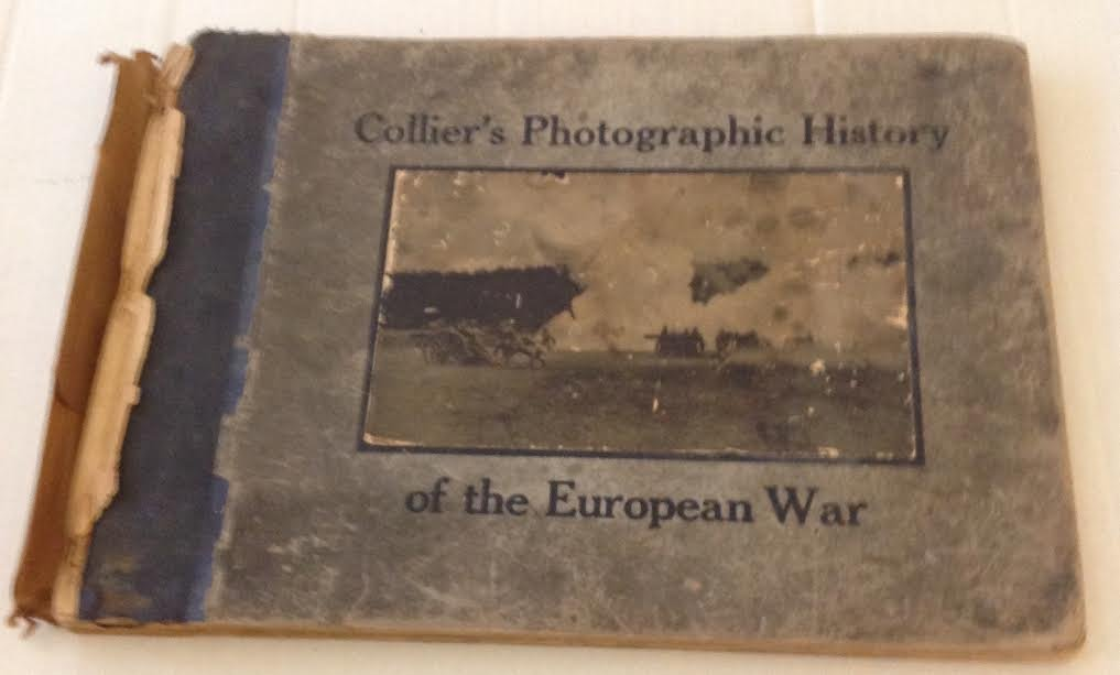 COLLIER'S PHOTOGRAPHIC HISTORY EUROPEAN WAR WW1- 1915 - 2