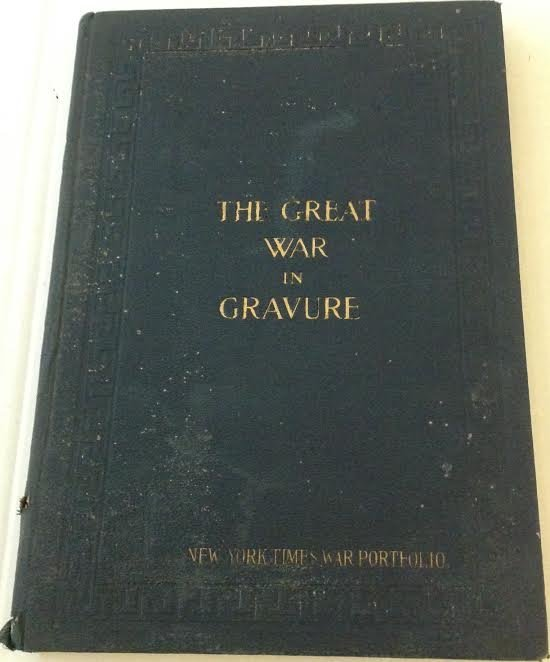 THE GREAT WAR IN GRAVURE NY TIMES WAR PORTFOLIO 1917