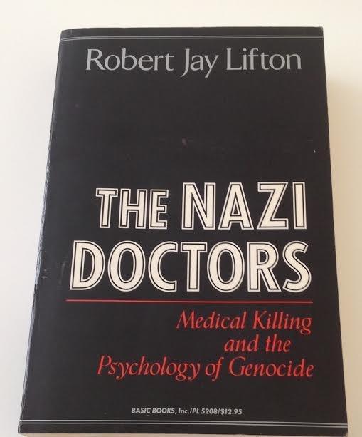 ROBERT JAY LIFTON THE NAZI DOCTORS BOOK 1986