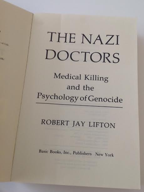ROBERT JAY LIFTON THE NAZI DOCTORS BOOK 1986 - 2