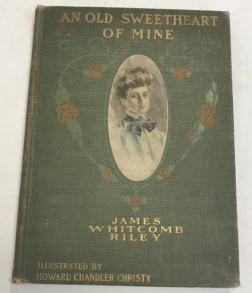 John Whitcomb Riley : An Old Sweetheart of Mine