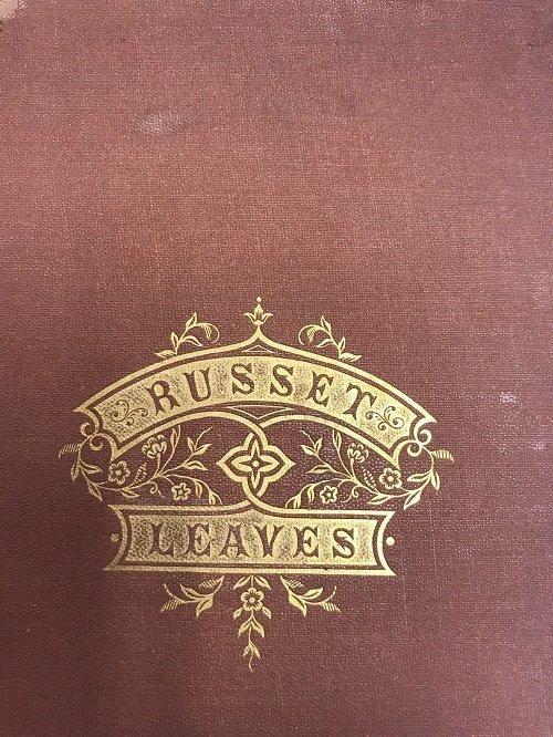 James Pummill. Russett Leaves