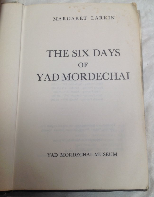 Margaret Larkin. The Six Days of Yad Mordechai - 2
