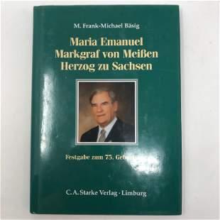 1st Edition Maria Emanuel Markgraf von MeiBen Herzog zu