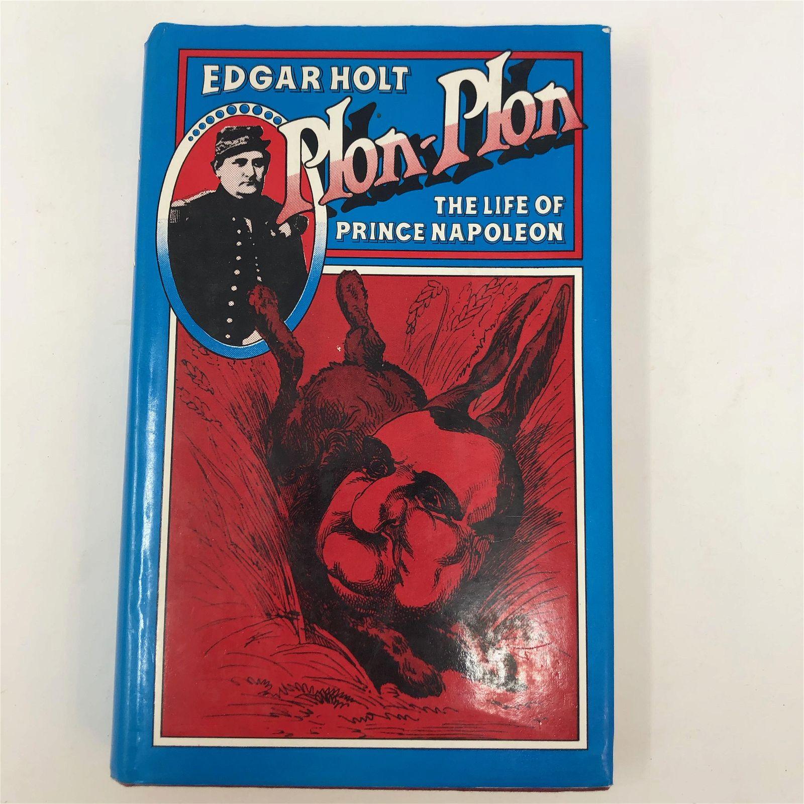 Plon-Plon The Life of Prince Napoleon, EDGAR HOLT, pub: