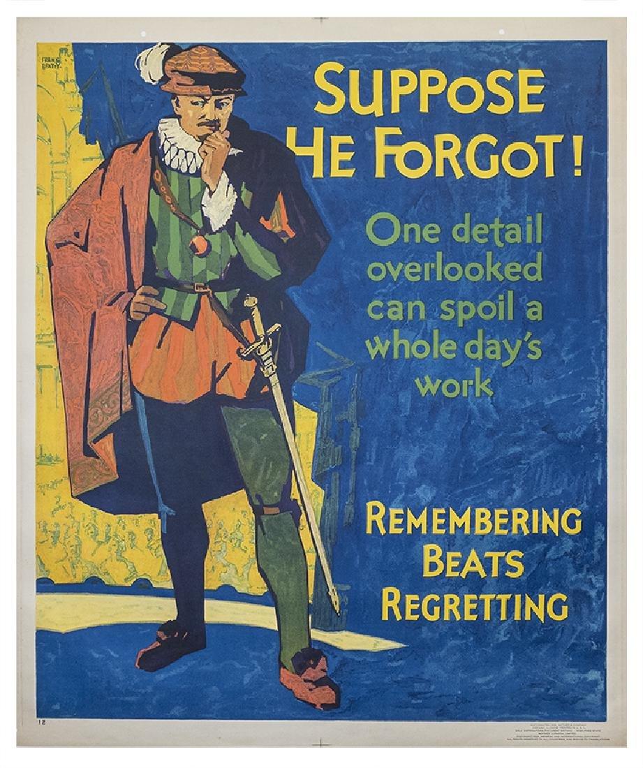 "Motivational Poster: ""Suppose He Forgot"""