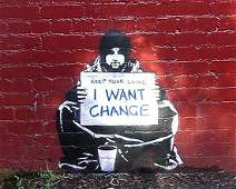 I Want Change by Banksy Urban Homeless Graffiti offset